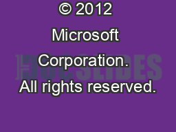 � 2012 Microsoft Corporation.  All rights reserved.