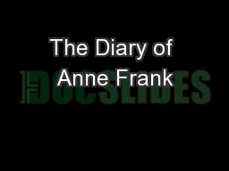 The Diary of Anne Frank PowerPoint PPT Presentation