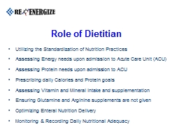 Role of Dietitian Utilizing the Standardization of Nutrition Practices