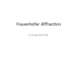 Frauenhofer  diffraction