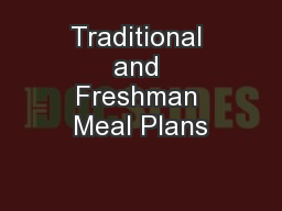 Traditional and Freshman Meal Plans