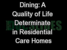 Dining: A Quality of Life Determinate in Residential Care Homes