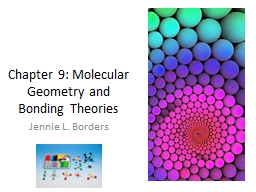 Chapter 9: Molecular Geometry and Bonding Theories
