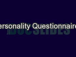 Personality Questionnaires
