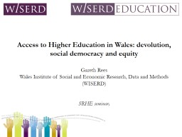 Access to Higher Education in Wales: devolution, social democracy and equity