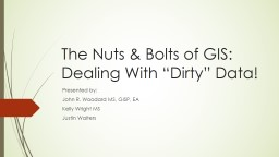 The Nuts & Bolts of GIS: