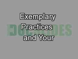 Exemplary Practices  and Your