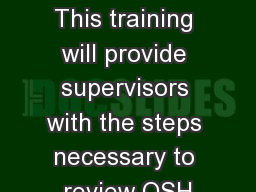 ECOMP For Supervisors This training will provide supervisors with the steps necessary to review OSH