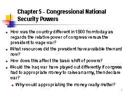 1 Chapter 5 - Congressional National Security Powers