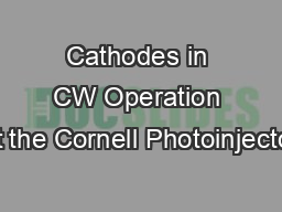 Cathodes in CW Operation at the Cornell Photoinjector