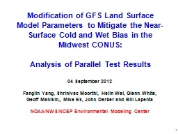 Modification of GFS Land Surface Model Parameters to Mitigate the Near-Surface Cold and Wet Bias in