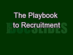The Playbook to Recruitment PowerPoint PPT Presentation