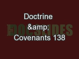 Doctrine & Covenants 138