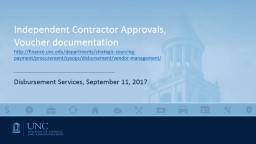 Independent Contractor Approvals, Voucher documentation