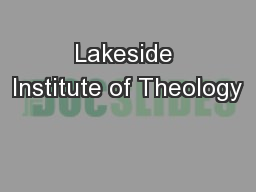 Lakeside Institute of Theology PowerPoint PPT Presentation