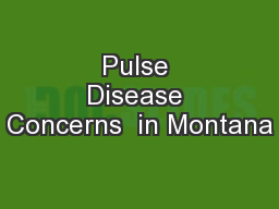 Pulse Disease Concerns  in Montana