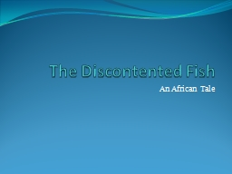 The Discontented Fish An African Tale