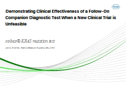 Demonstrating  Clinical Effectiveness of a Follow-On Companion Diagnostic Test When a New Clinical