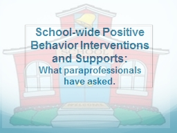 School-wide Positive Behavior Interventions and Supports: