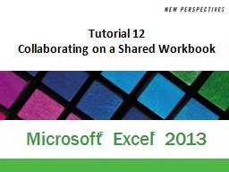Tutorial 12 Collaborating on a Shared Workbook