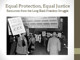 Equal Protection, Equal Justice