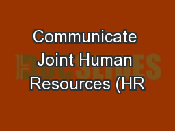 Communicate Joint Human Resources (HR