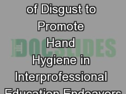 The Emotion of Disgust to Promote Hand Hygiene in Interprofessional Education Endeavors