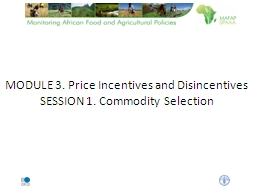 MODULE 3. Price Incentives and Disincentives