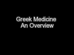 Greek Medicine An Overview