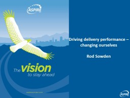 Driving delivery performance – changing ourselves