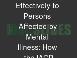 Responding Effectively to Persons Affected by Mental Illness: How the IACP