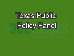 Texas Public Policy Panel