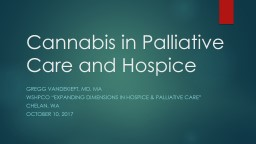 Cannabis in Palliative Care and Hospice
