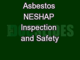 Asbestos NESHAP Inspection and Safety