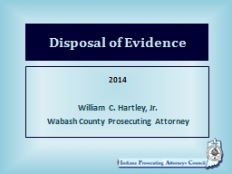 Disposal of Evidence 2014