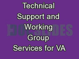 Open Source Technical Support and Working Group Services for VA PowerPoint PPT Presentation