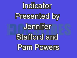 Growth Indicator Presented by Jennifer Stafford and Pam Powers