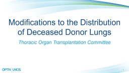 1 Modifications to the Distribution of Deceased Donor Lungs