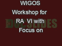 WIGOS Workshop for  RA  VI with Focus on