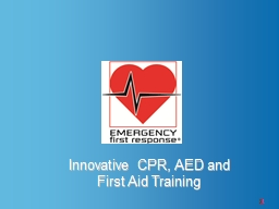 1 Innovative CPR, AED and First Aid Training