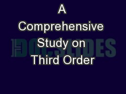 A Comprehensive Study on Third Order