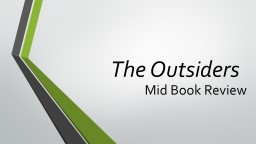 The Outsiders Mid Book Review