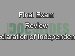 Final Exam Review Declaration of Independence