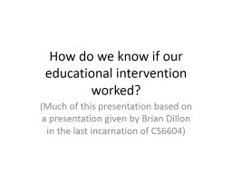 How do we know if our educational intervention worked?