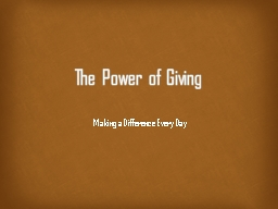 The Power of Giving Making a Difference Every Day