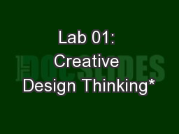 Lab 01: Creative Design Thinking*