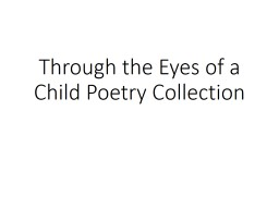 Through the Eyes of a Child Poetry Collection