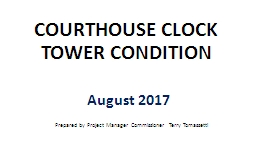 COURTHOUSE CLOCK TOWER CONDITION