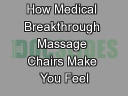 How Medical Breakthrough Massage Chairs Make You Feel