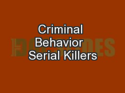 Criminal Behavior  Serial Killers